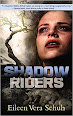Shadow Riders by Eileen Vera Schuh