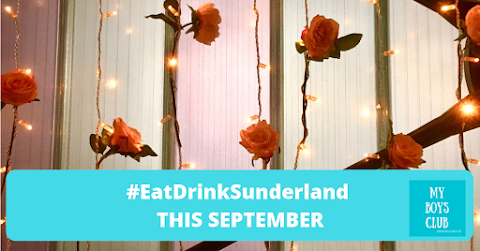 #EatDrinkSunderland this September Preview - (AD)