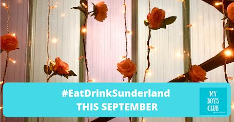 #EatDrinkSunderland this September Preview - (AD)