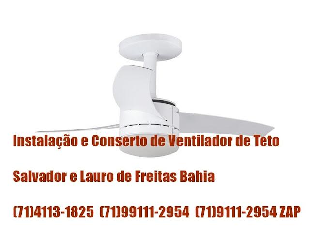 Ventilador de Teto Diminuiu Velocidade Ligue:(71)4113-1825 Salvador-BA