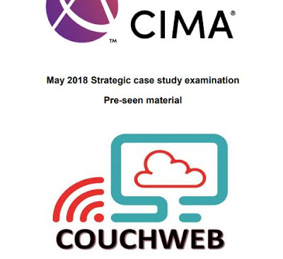 SCS May 2018 -  Pre-seen video analysis - CIMA Strategic Case Study - Couchweb