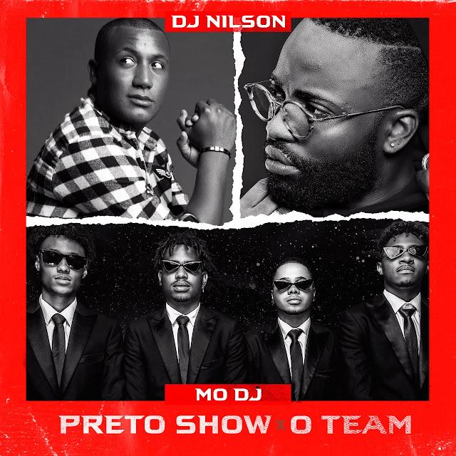 Dj Nilson ft. Preto Show & O Team - Mo Dj (Afro House)
