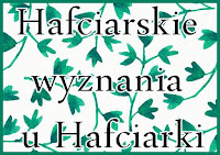 http://misiowyzakatek.blogspot.com/2016/05/hafciarskie-wyznania.html