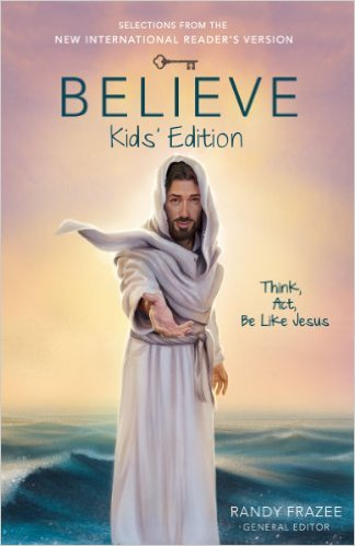 Believe: Kids' Editon by Randy Frazee