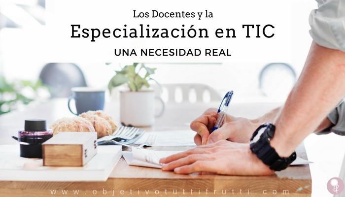 Especialización educativa en TIC