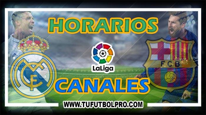 Donde ver Real Madrid vs Barcelona EN VIVO: Hora y Canal del Clásico
