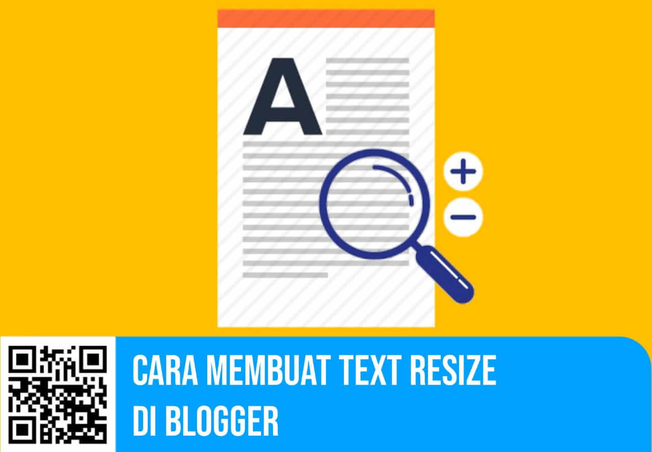 Cara Membuat Text Resize di Blogger