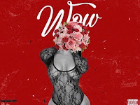 Nilton CM Feat. Eudreezy, GodGilas & Kelson Most Wanted - Wow [Download]