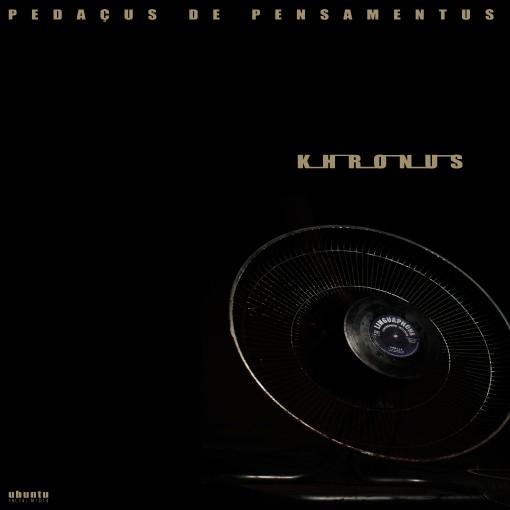 Ep PEDAÇUS DE PENSAMENTUS - Khronus