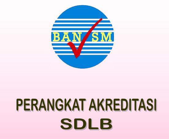 Download 1 Set Perangkat Akreditasi SDLB 2016 Rekomendasi BAN SM Resmi