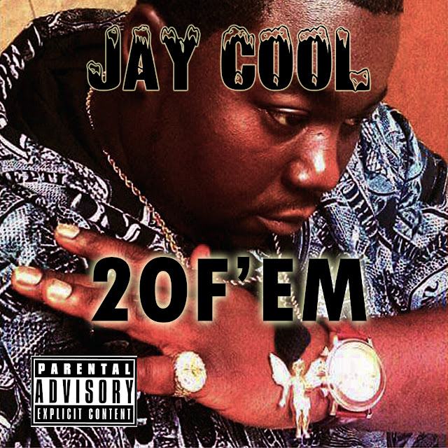 2 Of Em, Jay Cool, 2 Of Em song, Jay Cool music, jay cool rapper, rap hiphop, music, atlanta, trap, #1 atlanta hiphop blog, atl hiphop, atl hiphop blog, atl music, atlanta hiphop blog,