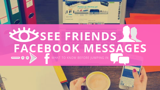 How To See Friends Messages On Facebook<br/>