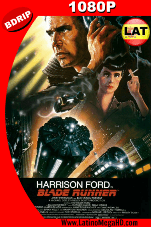 Blade Runner (1982) Latino HD BDRIP 1080P ()