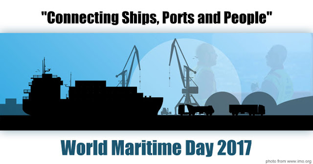 "The theme for World Maritime Day 2017 is ""Connecting Ships, Ports and People"""