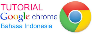 tutorial google chrome bahasa indonesia