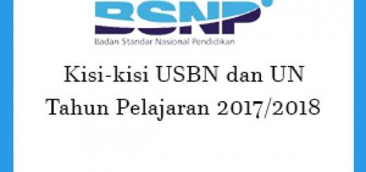 Kisi-Kisi USBN dan UN Tahun Pelajaran 2017/2018
