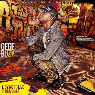 GEGE Buzy - Dying To Live & Kun Gane 1