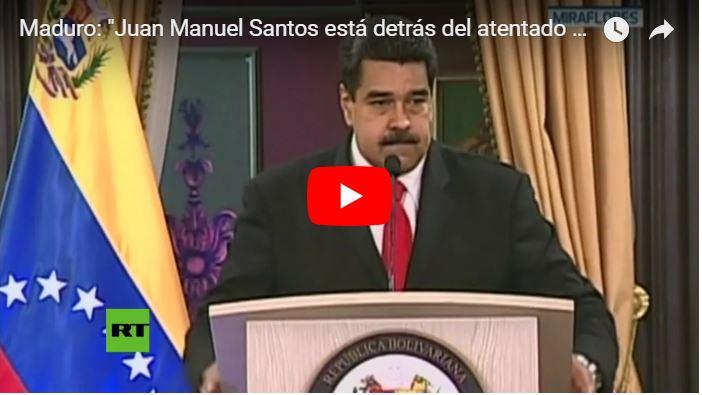 Nicolás Maduro culpa a Juan Manuel Santos de intentar asesinarlo
