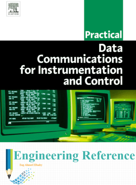 Download Practical Data Communications for Instrumentation and Control by John Park, Edwin Wright and Steve Mackay easily in PDF format for free.