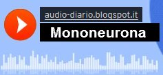 http://audio-diario.blogspot.it/2016/03/mi-amigo-mononeurona.html