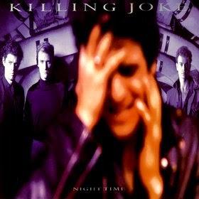 Los mejores discos de 1985 - KILLING JOKE - Night time