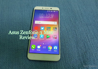 Asus ZenFone 3 Max Review : 1 Month Later