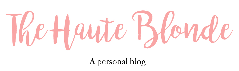 The Haute Blonde- Fashion & Beauty Blog