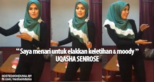 Saya menari untuk elakkan keletihan & moody bila penat - Uqasha Senrose