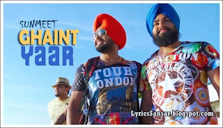 Ghaint Yaar Lyrics : Sunmeet