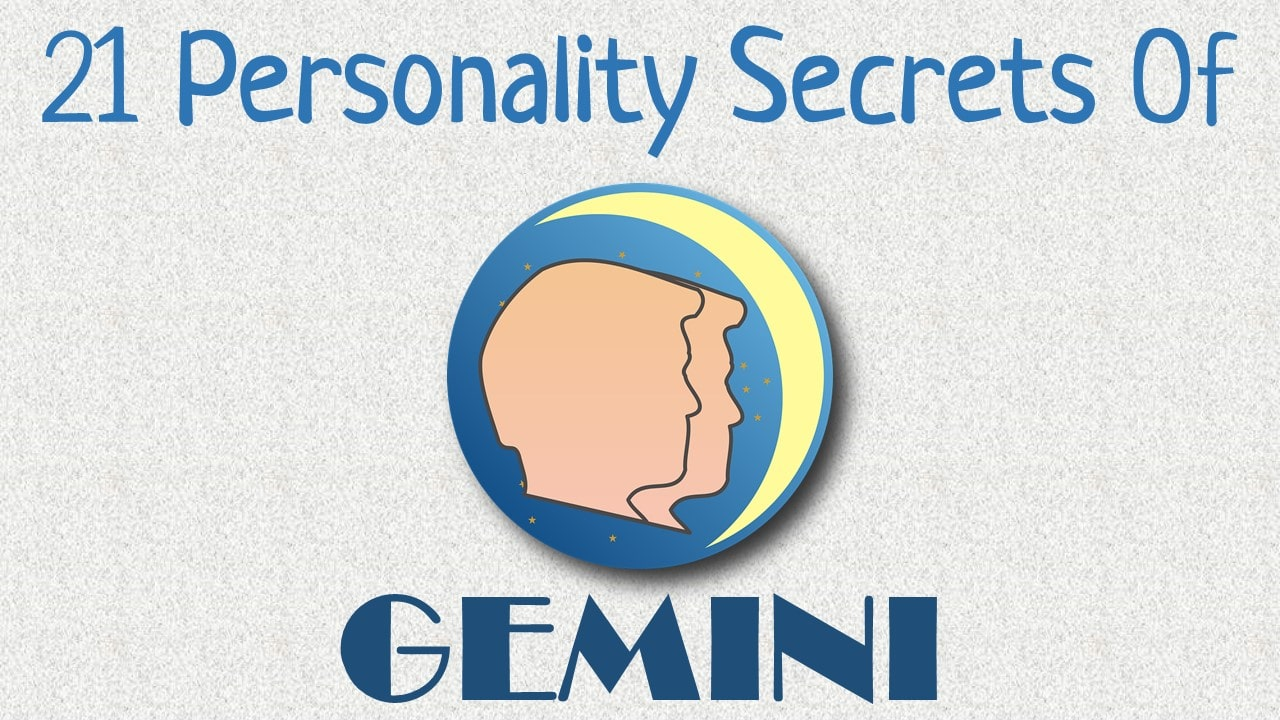 21 Personality Secrets of Gemini Zodiac Sign