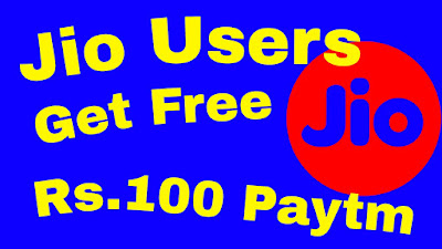 Get free Rs.100 Paytm Cash
