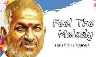 Feel The Melody Tuned by Ilayaraja