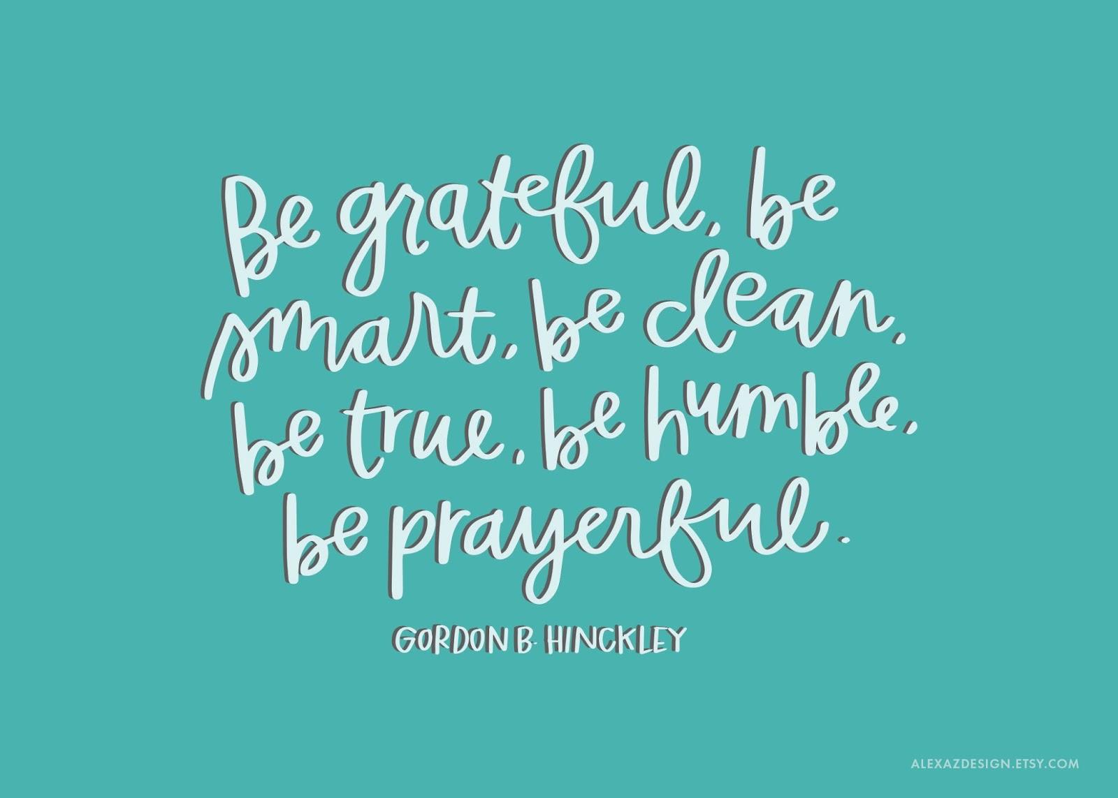 Printable Relief Society Handouts   Gordon B. Hinckley Quotes   He ...