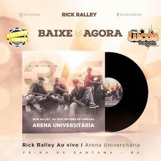 RICK RALLEY - CD AO VIVO EM FEIRA DE SANTANA - 2018