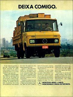 propaganda caminhão Mercedes-Benz L-608 D. o mercedinho 1972, mercedinho 72, Mercedes-Benz do Brasil anos 70, Mercedes-benz década de 70, caminhão mercedes, Oswaldo Hernandez,