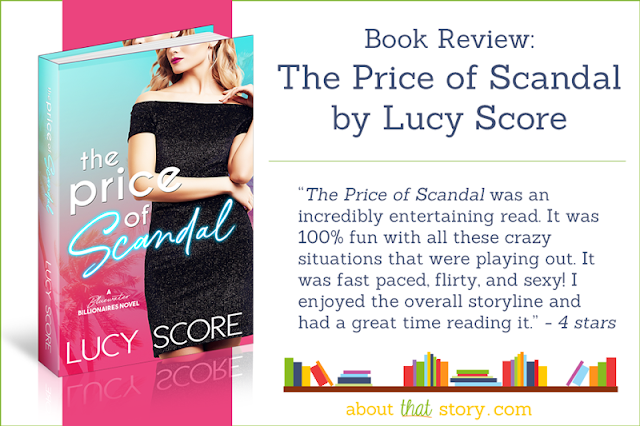 Book Review: The Price of Scandal by Lucy Score | About That Story