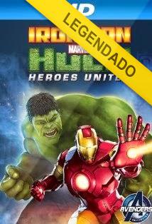 Homen de Ferro E Hulk Super Herois Unidos – Legendado