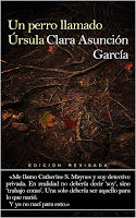 """""""Un perro llamado Úrsula. Edición revisada"""" - Clara Asunción García"""