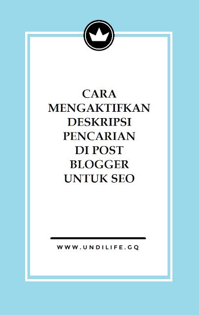 Cara mengaktifkan Deskripsi Pencarian di Post Blogger untuk SEO