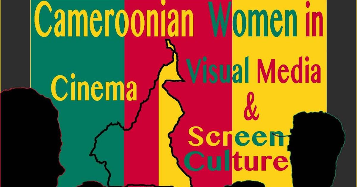 AFRICAN WOMEN IN CINEMA BLOG: Cameroonian Women in Cinema