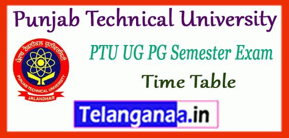 PTU Punjab Technical University 1st 3rd 5th 7th Semester Exam Time Table