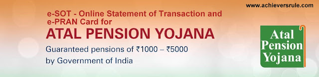 e-SOT and e-PRAN card launched at Atal Pension Yojana Subscribers - Quick Facts for SBI PO, IBPS PO, SSC CGL, SBI CLERK, NICL AO, BANK OF BARODA PO, IBPS CLERK