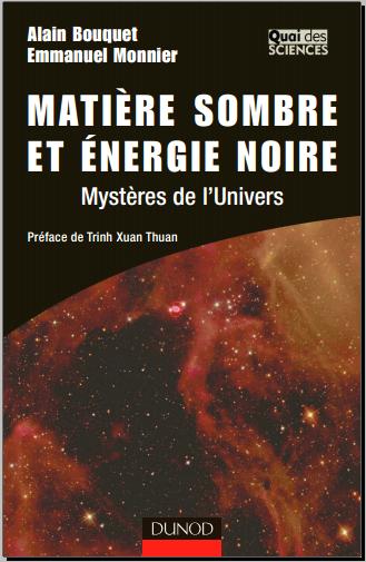 Livre : Matière sombre et énergie noire - Mystères de l'Univers