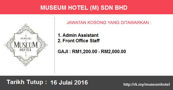 Jawatan Kosong di Museum Hotel (M) Sdn Bhd