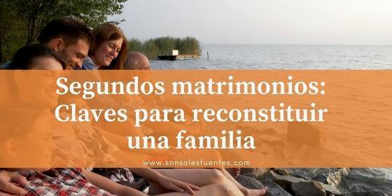 artículo Segundos matrimonios: Claves para reconstituir una familia