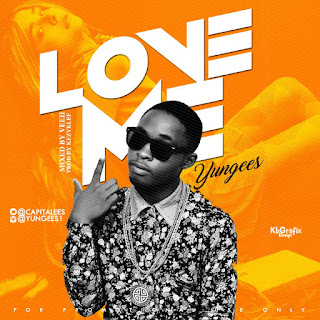 Yungees – Love Me 2