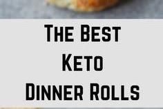 The Best Keto Dinner Rolls
