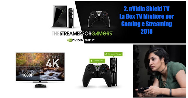 Nvidia Shield TV La migliore Set Top Box per chi non si accontenta