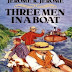 Three Man in a Boat - Jerome K Jerome