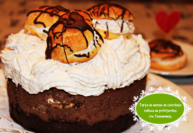 TARTA DE MOUSE DE CHOCOLATE CON PROFITEROLES CON THERMOMIX